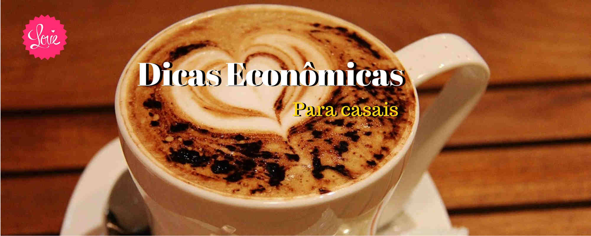Dicas Econômicas Casais